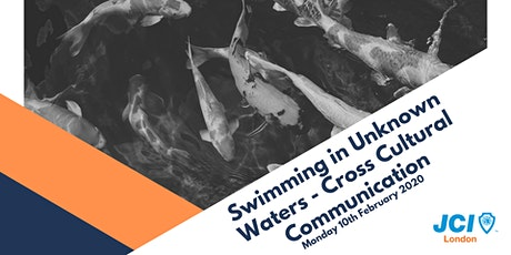 Swimming in Unknown Waters - Exploring Cross Cultural Communication tickets