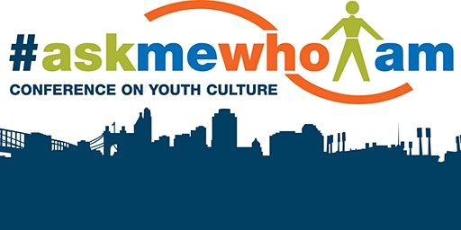 #askmewhoiam: Conference on Youth Culture