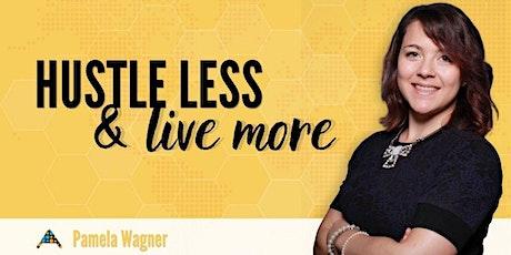Hustle Less & Live More (Kampala) tickets