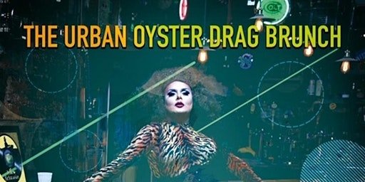 The Urban Oyster Drag Brunch