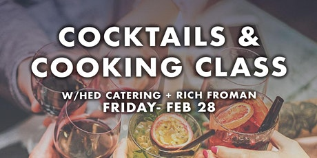 Cooking  and Cocktails Class tickets