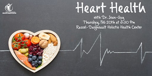 Heart Health with Dr. Jean-Guy Daigneault