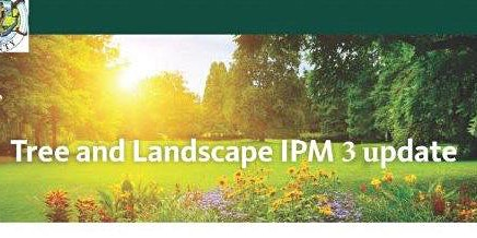 TREE AND LANDSCAPE IPM UPDATE 3