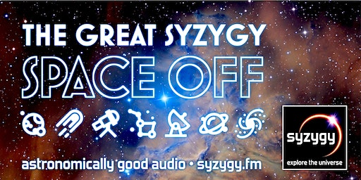 Syzygy Podcast: The Great Syzygy Space Off