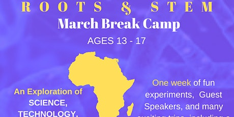 ROOTS & STEM March Break Camp (Ages 13-17) tickets