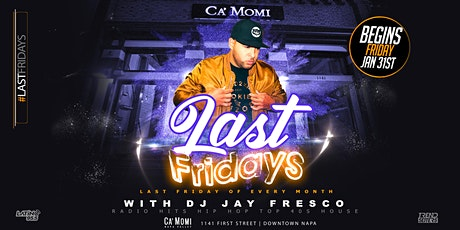 Last Fridays with DJ Jay Fresco tickets