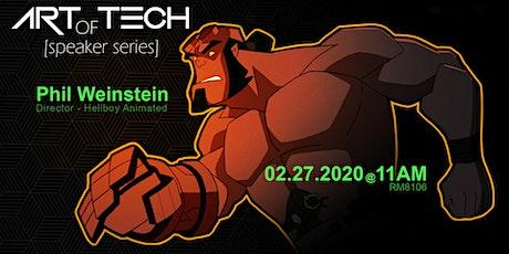 Art of Tech Speaker Series: Phil Weinstein tickets