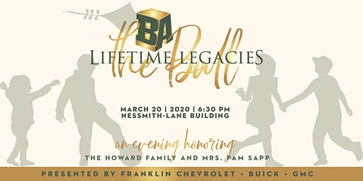 2020 BA's  Lifetime Legacies Fundraising Event- The Ball