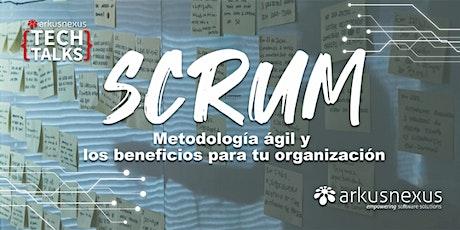 SCRUM: Metodología ágil y los beneficios para tu organización boletos