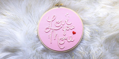Embroidery - Love You More! tickets