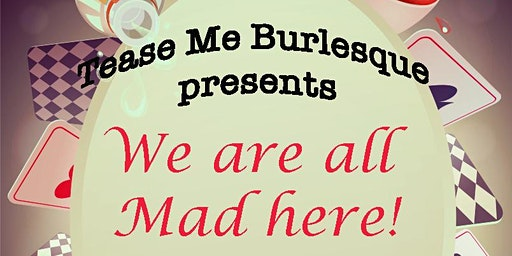 We are all Mad here!
