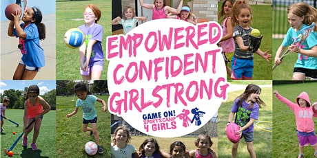CANCELLED - FREE Game On! Sports 4 Girls Multi-Sport Clinic (PreK - 4th) tickets