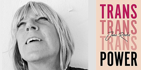 Trans Power - an evening with Juno Roche tickets