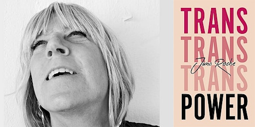 Trans Power - an evening with Juno Roche