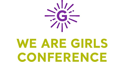 We Are Girls Conference Houston 2020 Volunteer Sign Up