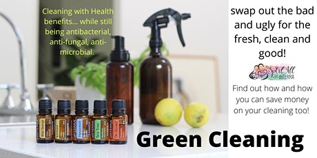 Online - Green Cleaning with doTERRA essential oils - swap harsh chemicals tickets