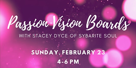 Sexual Health in Everything: Passion Vision Boards tickets