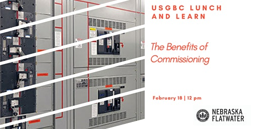 USGBC NFC Lunch and Learn: Benefits of Commissioning