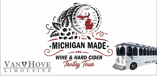 Michigan Made Wine & Hard Cider Trolley / Bus Tour From Mt. Clemens