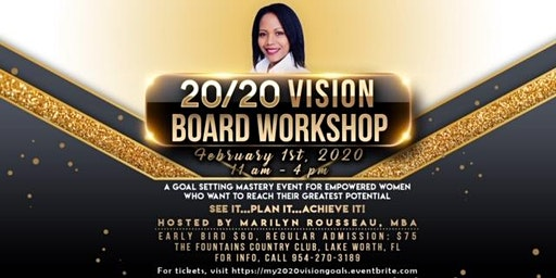 2020 Vision Board Workshop - A goal setting mastery event for fearless women who want to take back their power!