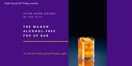 Friday night  After Work Drinks in the City (alcohol-free) tickets