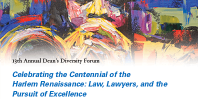 Celebrating the Centennial of the Harlem Renaissance: Law, Lawyers and the Pursuit of Excellence