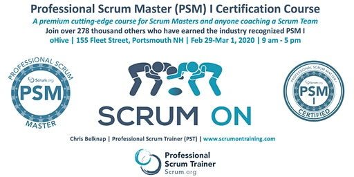 Scrum.org Professional Scrum Master (PSM) I - Portsmouth NH  - Feb 29-Mar 1, 2020