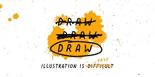 DRAW DRAW DRAW Illustration Workshop with @DavidGalletly