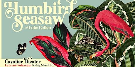 Humbird Trio, Seasaw and Luke Callen at Cavalier Theater tickets