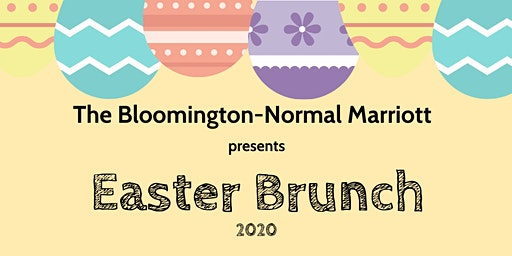 Easter Brunch at the Bloomington-Normal Marriott