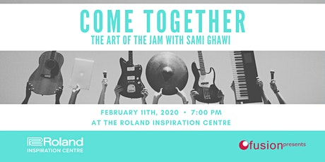 Come Together: The Art of the Jam with Sami Ghawi tickets