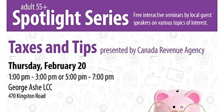 Taxes and Tips - 55+ Spotlight Series  tickets