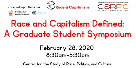 Race and Capitalism Defined: A Graduate Student Symposium tickets