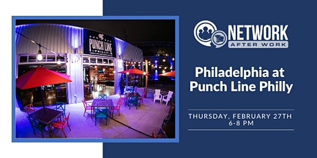 Network After Work Philadelphia at Punch Line Philly tickets