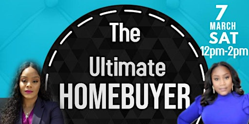 The Ultimate Homebuyer Seminar Experience