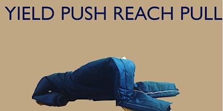 YIELD PUSH REACH PULL - a movement class series tickets