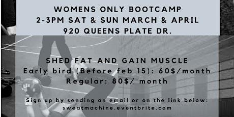 Sweat Machine! WOMEN'S ONLY BOOT CAMP tickets