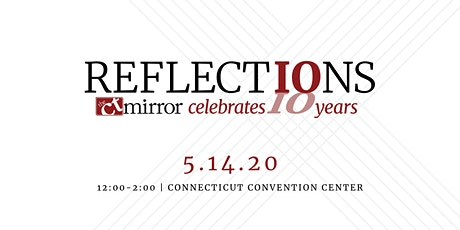 CT Mirror Reflections 2020 Celebration tickets