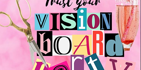 Boss Lady Vision Board Party tickets