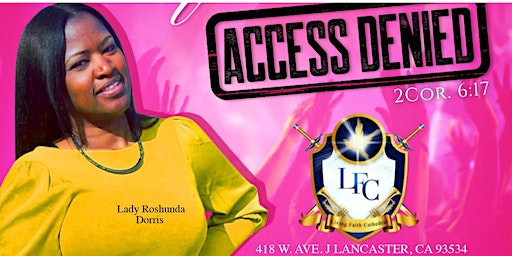 "Living Faith Cathedral ""Access Denied!"" Women's Conference"