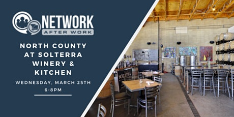 Network After Work North County at Solterra Winery & Kitchen tickets