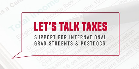 Let's Talk Taxes: Support for International Grad Students & Postdocs tickets