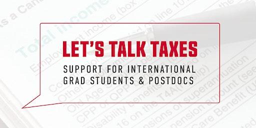 Let's Talk Taxes: Support for International Grad Students & Postdocs