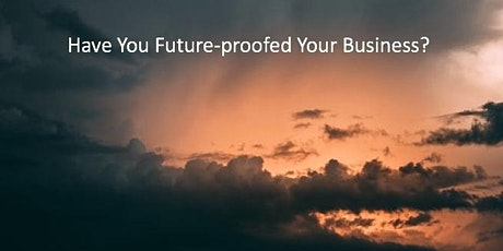 Future-proof Your Business tickets
