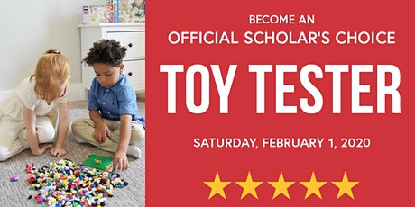 Become a Toy Tester with Scholar's Choice - Sudbury tickets