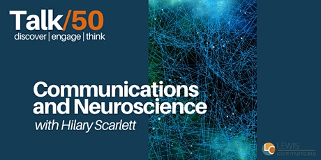Communications and Neuroscience tickets