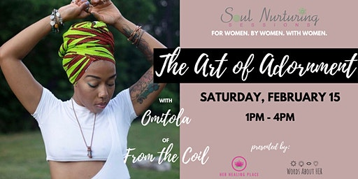 Soul Nurturing Session Vol. 8: The Art of Adornment