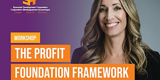 The Profit Foundation Framework