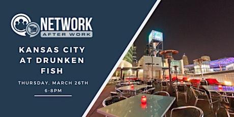 Network After Work Kansas City at Drunken Fish  tickets