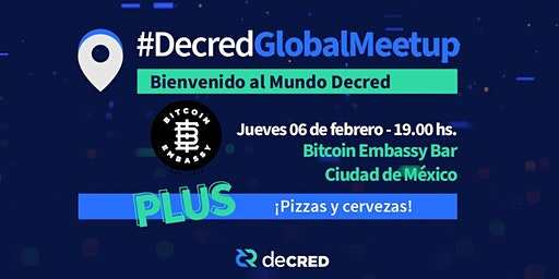 #DecredGlobalMeetup Ciudad de México en Bitcoin Embassy Bar